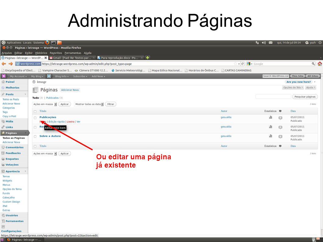 Administrando Páginas Ou editar uma página já existente
