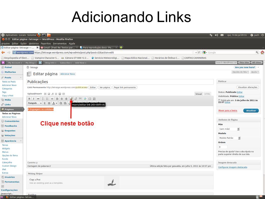 Adicionando Links Clique neste botão