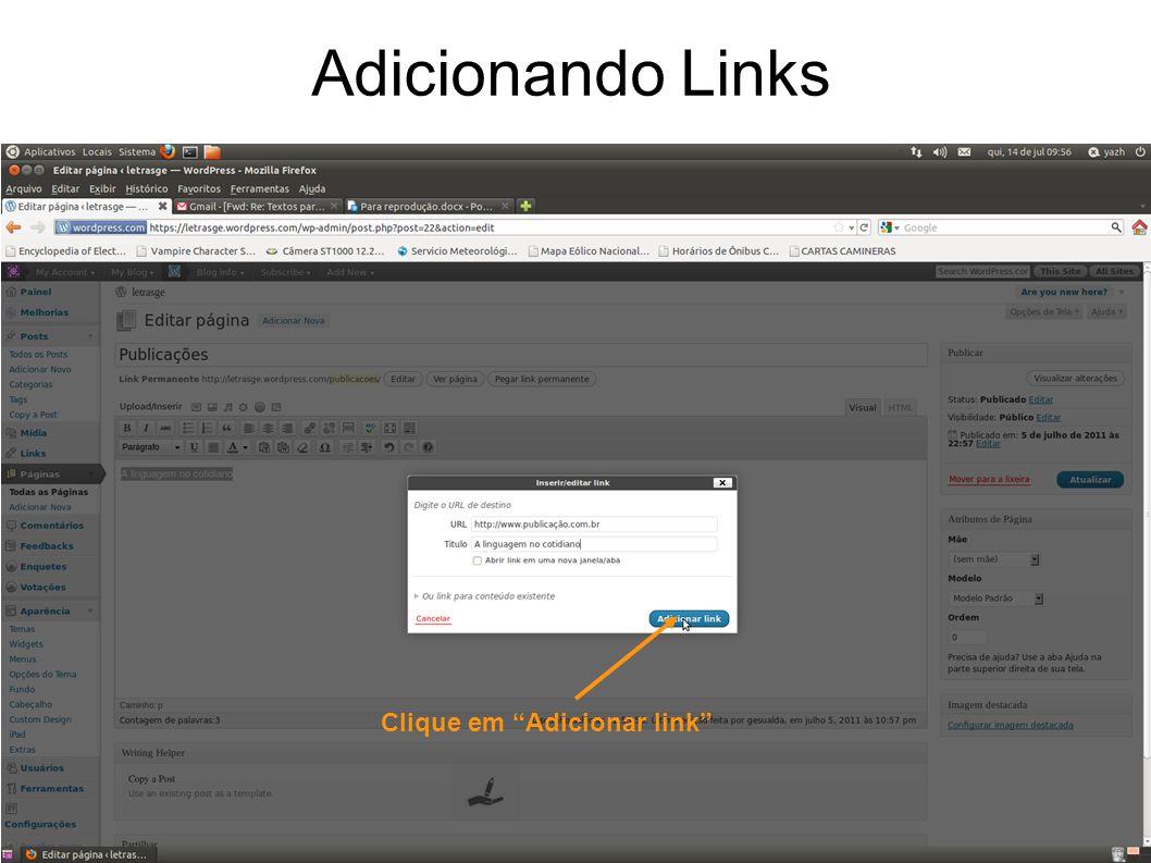Adicionando Links Clique em Adicionar link