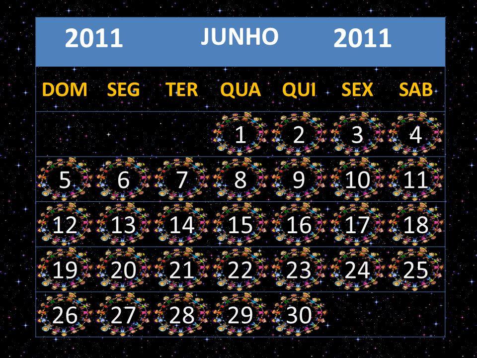 JULHO 2011 DOMSEGTERQUAQUISEXSAB 12 3456789 10111213141516 17181920212223 24252627282930 31