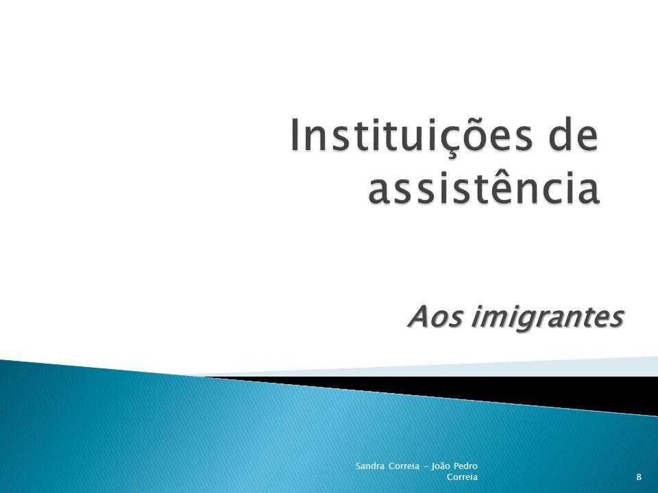 Aos imigrantes 8 Sandra Correia - João Pedro Correia