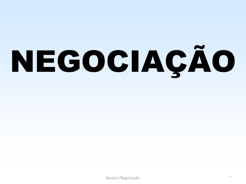 Eduardo Ramos/Edmarson Bacelar/Negociação 1 NEGOCIAÇÃO
