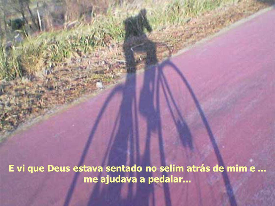 Sonhei com uma bicicleta com dois selins. Vi que a minha vida era como uma corrida de bicicleta para duas pessoas: Uma bicicleta tandem.