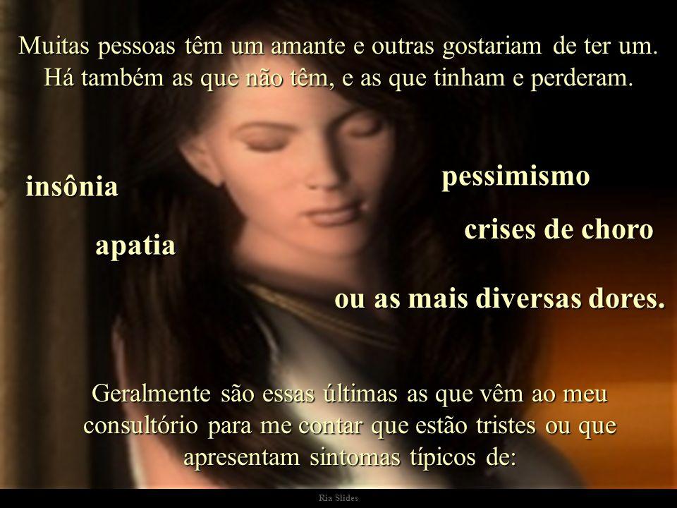 Ria Slides PROCURA-SE UM AMANTE. Autor do Texto: Dr. Jorge Bucay, livro