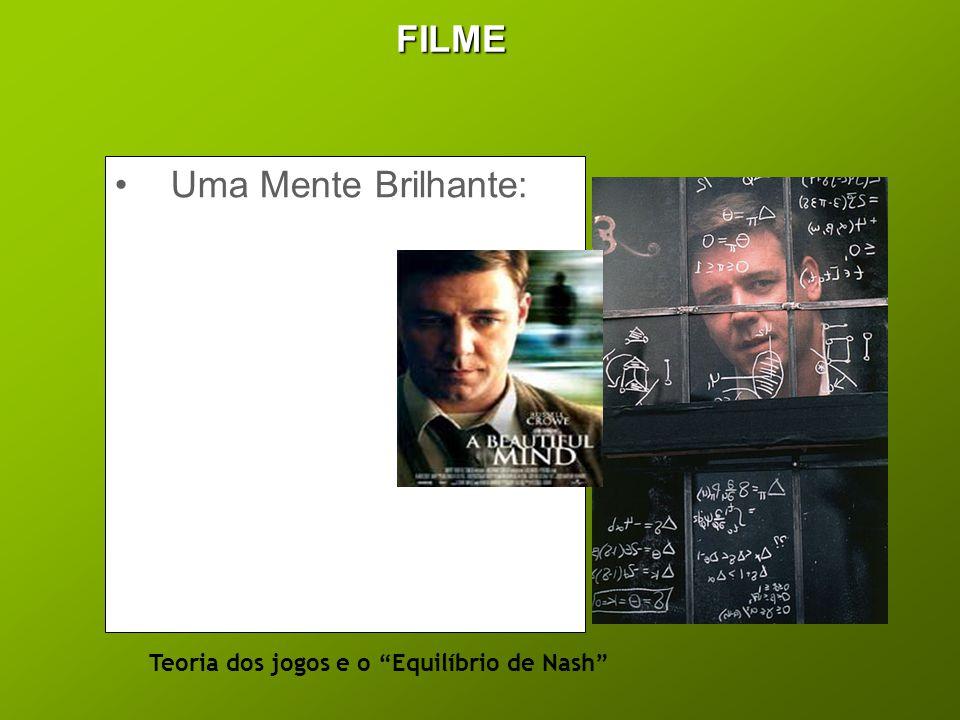 """FILME •Uma Mente Brilhante: Teoria dos jogos e o """"Equilíbrio de Nash"""""""