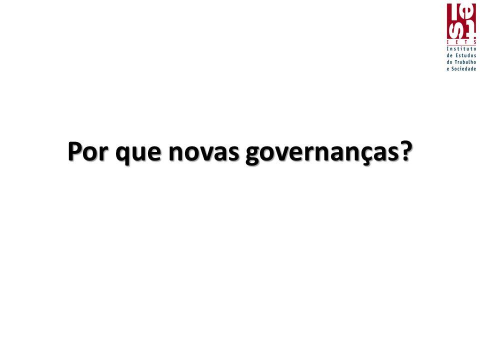 Por que novas governanças?
