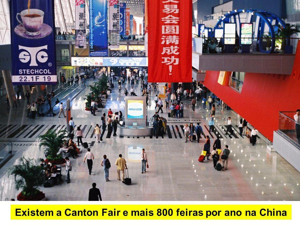 Existem a Canton Fair e mais 800 feiras por ano na China