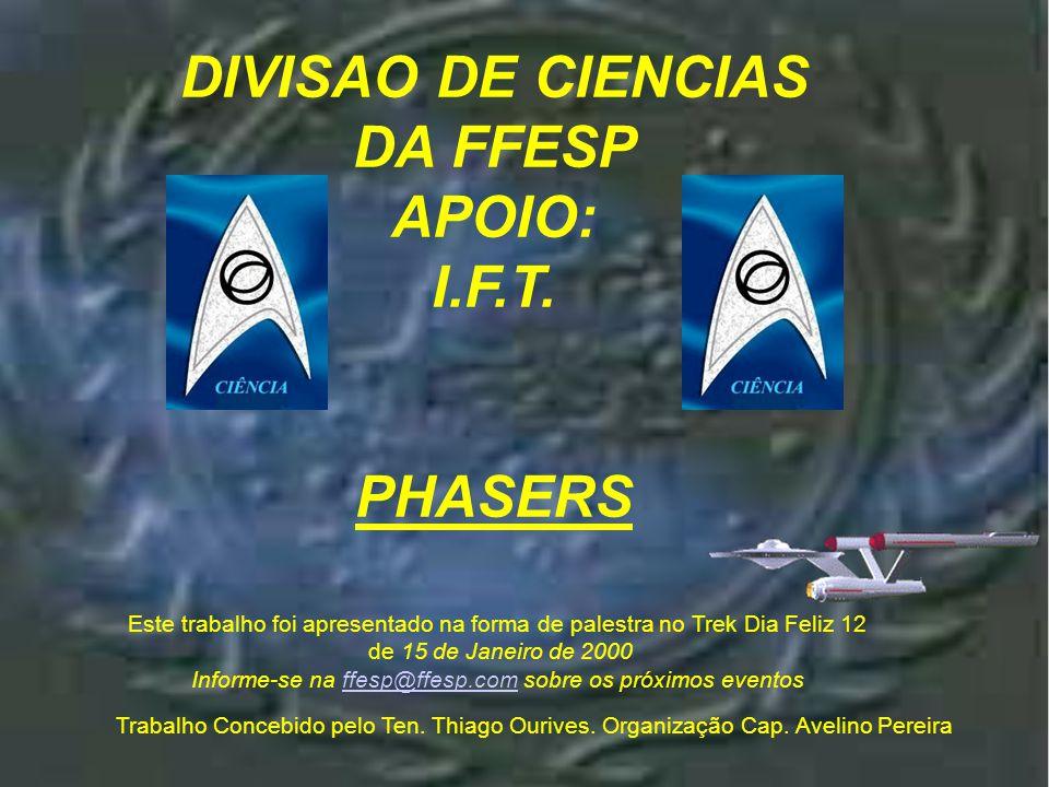 Apres entaçã o DIVISAO DE CIENCIAS DA FFESP APOIO: I.F.T.
