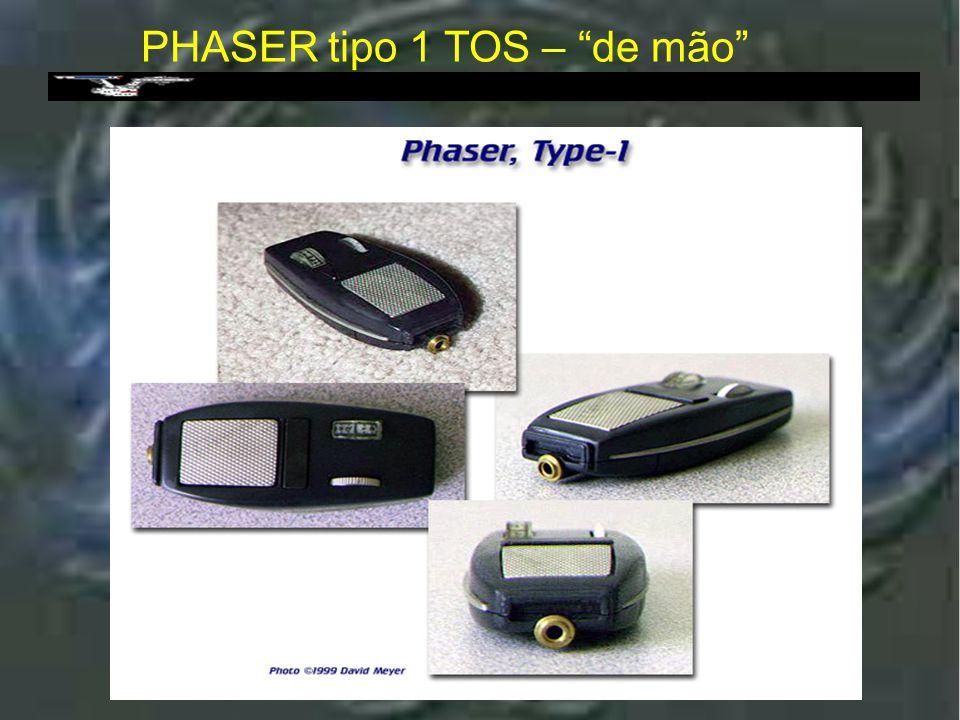 """Phaser Tipo 1 PHASER tipo 1 : Phaser de mão. Possui os mesmos recursos que as pistolas phaser (tonteio, aquecimento e """"desrrupção""""), tendo no entanto,"""
