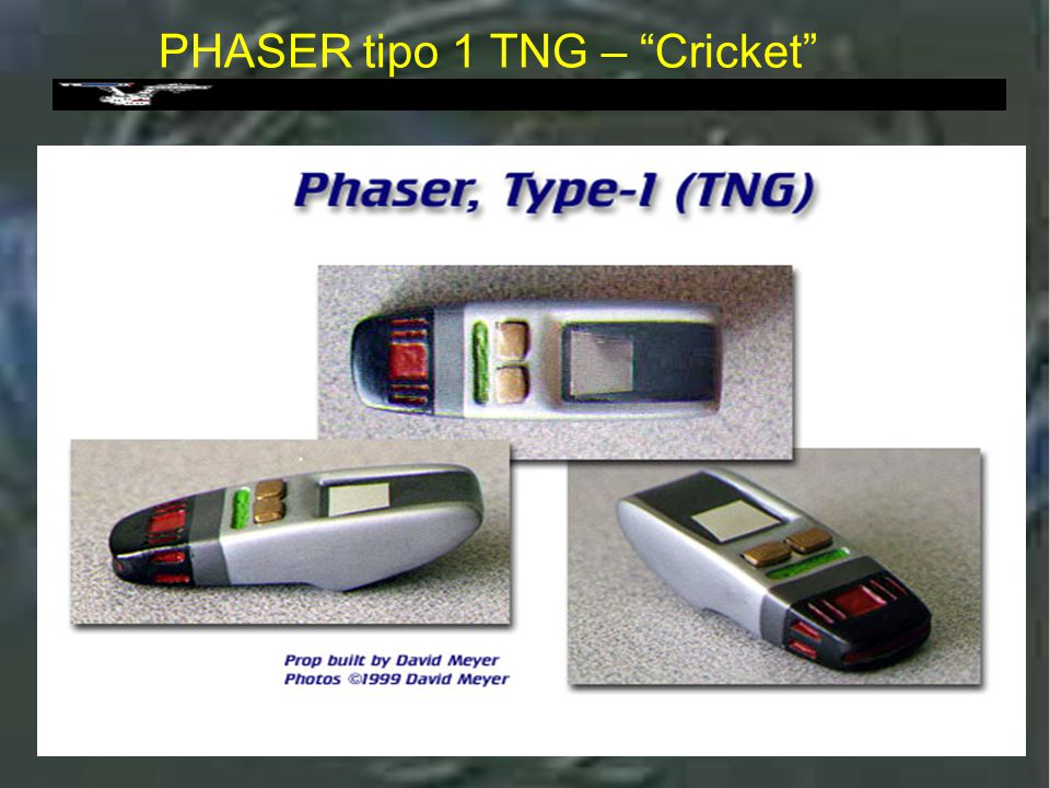 Phaser Tipo 1 - TNG PHASER tipo 1 TNG – Cricket
