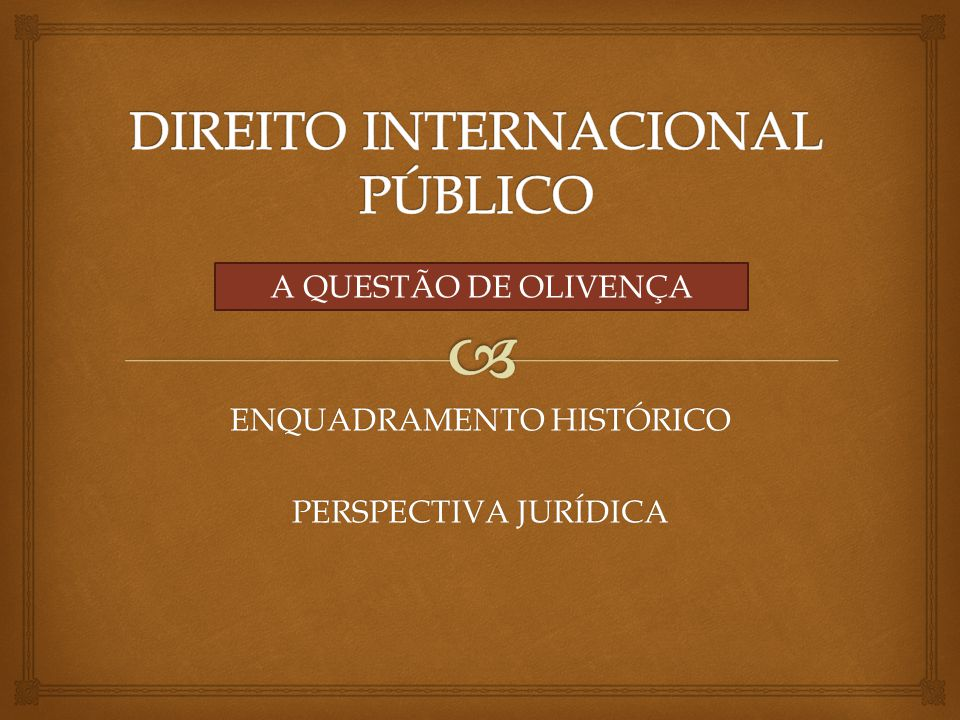  Enquadramento Jurídico FONTES DE AQUISIÇÃO DE DIREITO