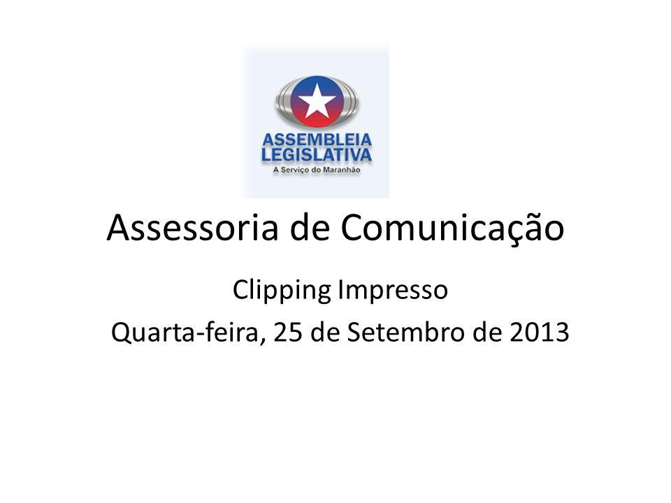 Assessoria de Comunicação Clipping Impresso Quarta-feira, 25 de Setembro de 2013