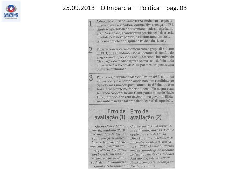 25.09.2013 – O Imparcial – Política – pag. 03