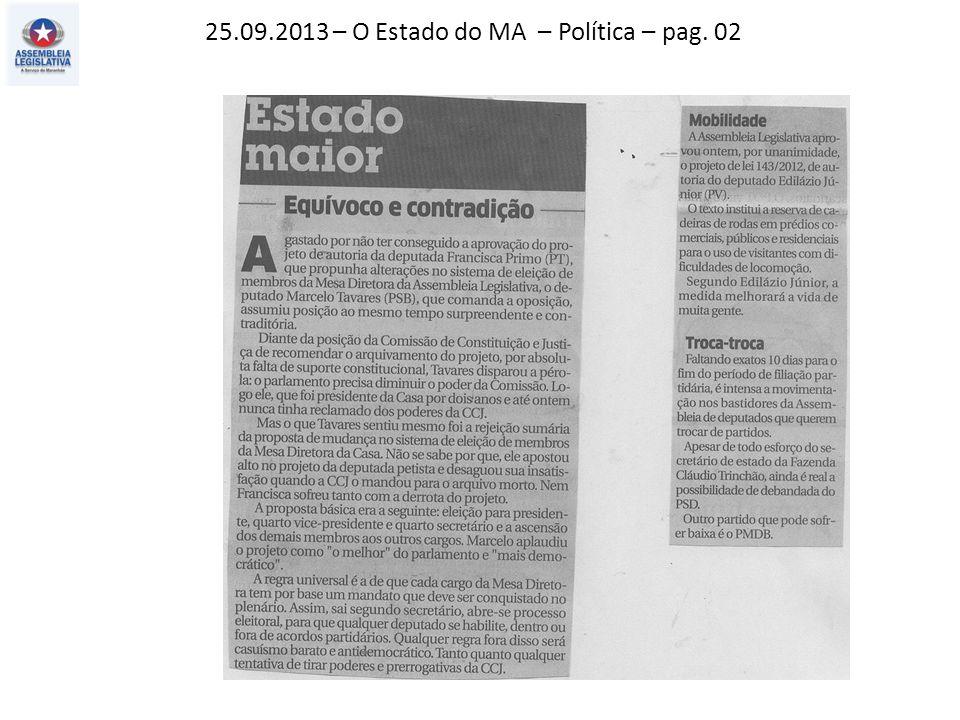 25.09.2013 – O Estado do MA – Política – pag. 02