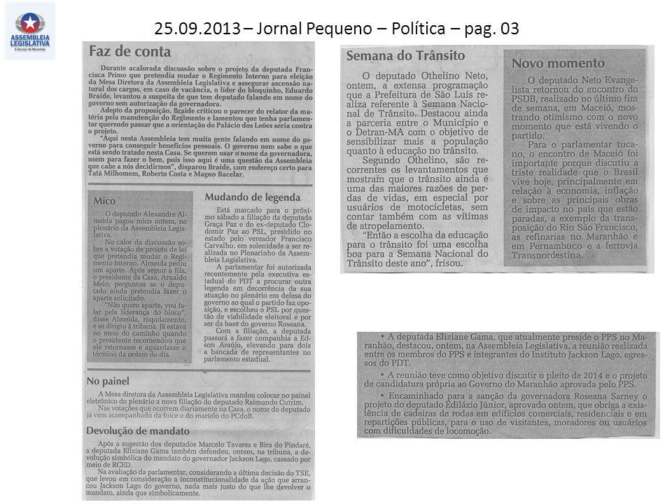 25.09.2013 – Jornal Pequeno – Política – pag. 03