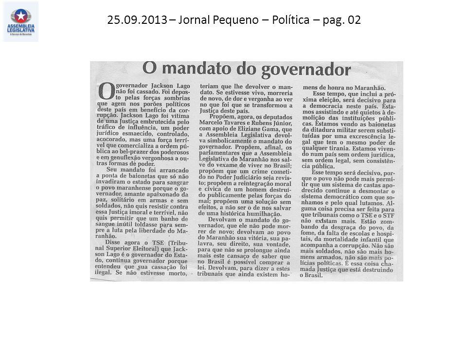 25.09.2013 – Jornal Pequeno – Política – pag. 02