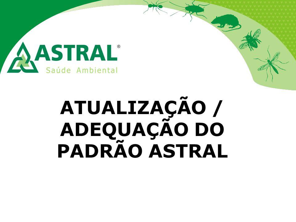 ATUALIZAÇÃO / ADEQUAÇÃO DO PADRÃO ASTRAL