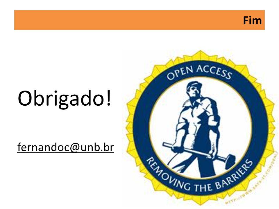 Fim Obrigado! fernandoc@unb.br