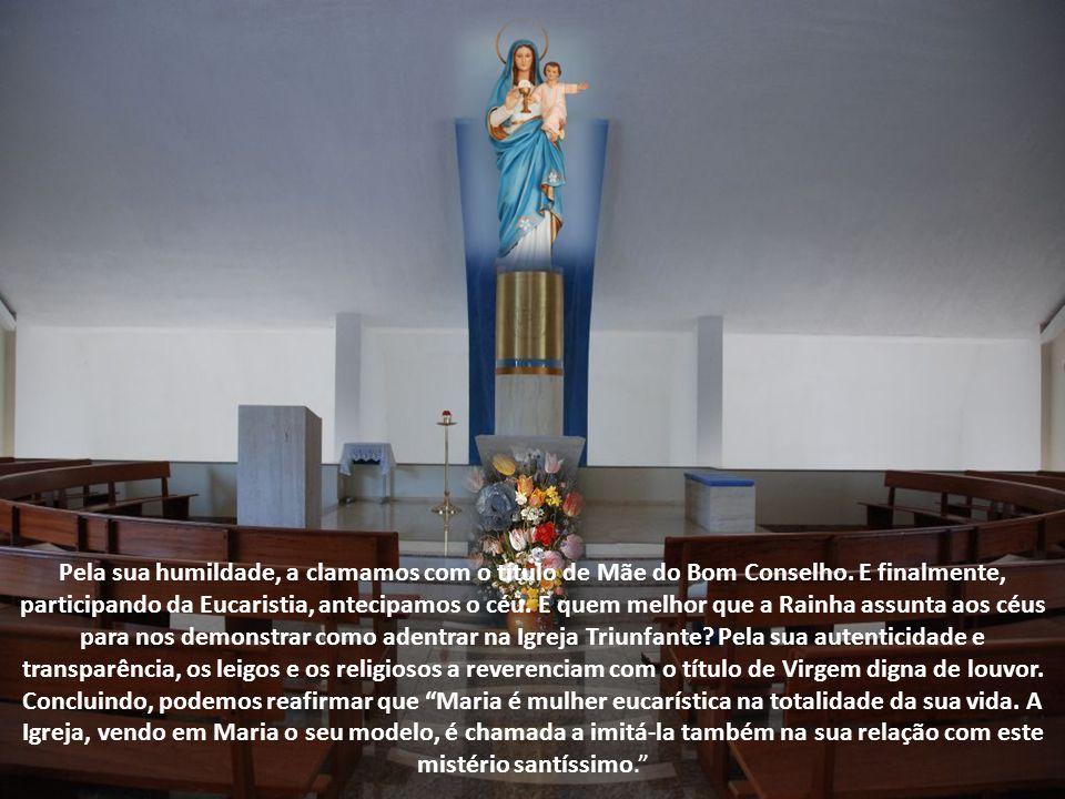 E quem melhor que a Imaculada Conceição, para vivenciar a graça? Pela sua correspondência, a invocamos com o título de Mãe da divina graça. Participan