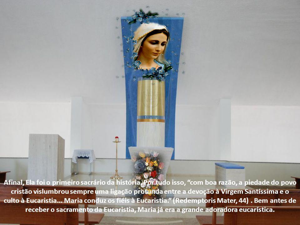 Apenas contemplando a fração do Pão pelos cristãos da primeira geração, notamos que a devoção eucarística tem em Maria o seu modelo insuperável.