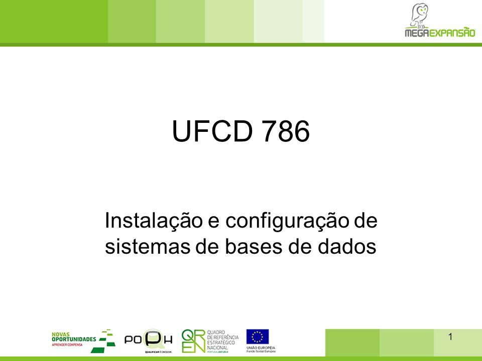 UFCD 786 Instalação e configuração de sistemas de bases de dados 1