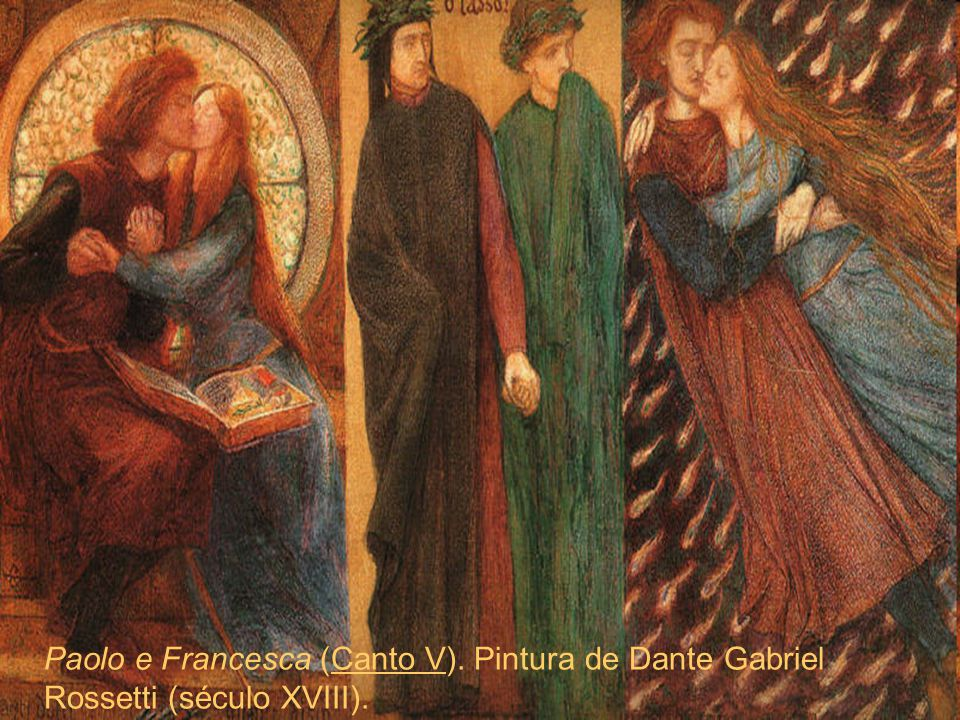 Paolo e Francesca (Canto V). Pintura de Dante Gabriel Rossetti (século XVIII).Canto V