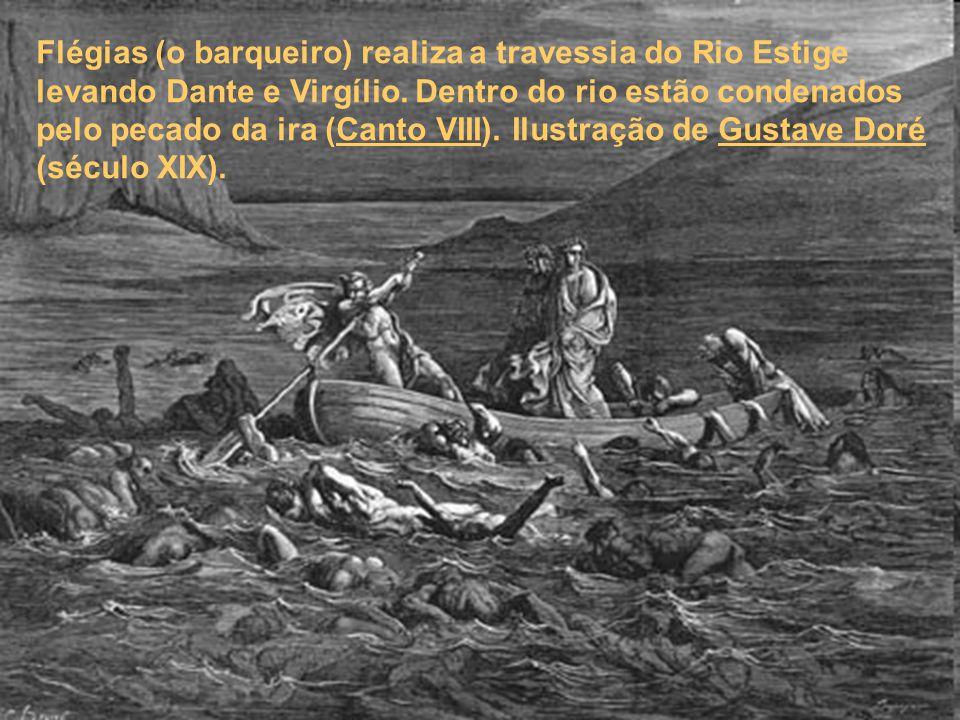 Flégias (o barqueiro) realiza a travessia do Rio Estige levando Dante e Virgílio. Dentro do rio estão condenados pelo pecado da ira (Canto VIII). Ilus
