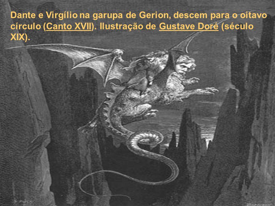 Dante e Virgílio na garupa de Gerion, descem para o oitavo círculo (Canto XVII). Ilustração de Gustave Doré (século XIX).Canto XVIIGustave Doré