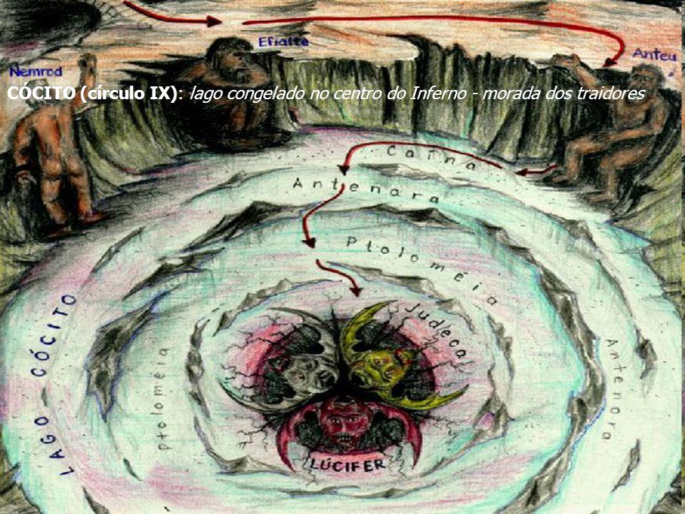 CÓCITO (círculo IX): lago congelado no centro do Inferno - morada dos traidores