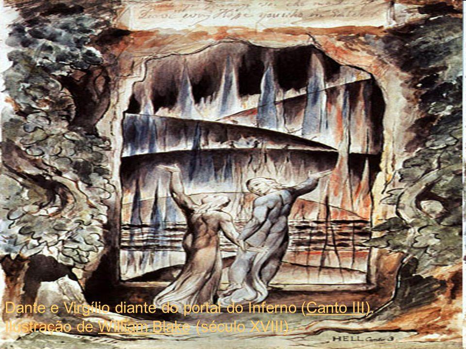 Dante e Virgílio diante do portal do Inferno (Canto III). Ilustração de William Blake (século XVIII).Canto IIIWilliam Blake