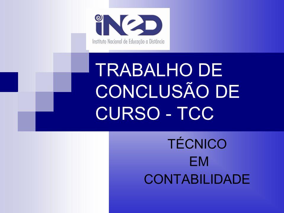 TRABALHO DE CONCLUSÃO DE CURSO - TCC TÉCNICO EM CONTABILIDADE