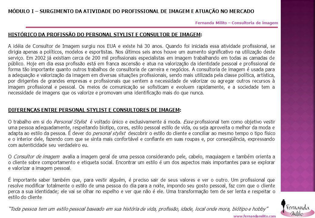 Fernanda Milito – Consultoria de imagem MÓDULO VI– ANÁLISE DE CORES EXEMPLOS DE PALETA PESSOAL PRIMAVERAOUTONO INVERNOVERÃO www.fernandamilito.com