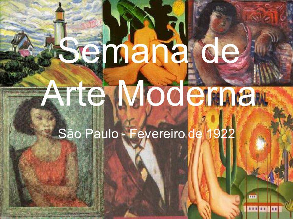 Semana de Arte Moderna São Paulo - Fevereiro de 1922