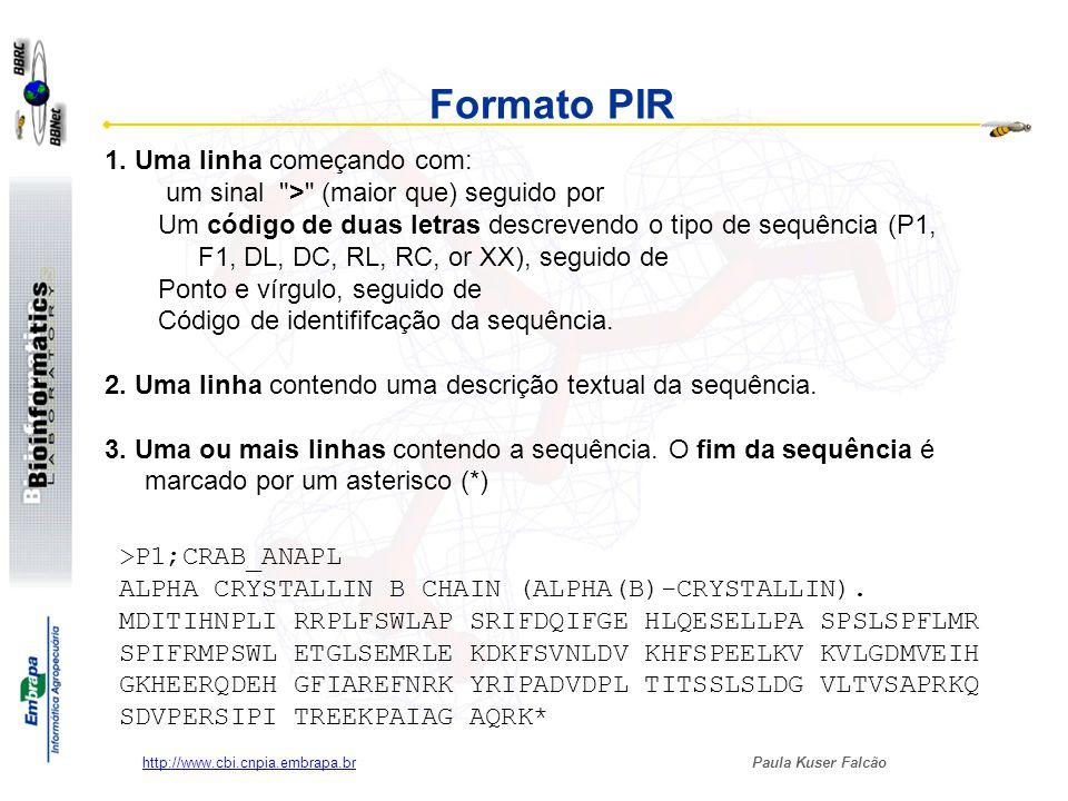 Paula Kuser Falcão http://www.cbi.cnpia.embrapa.br Formato PIR >P1;CRAB_ANAPL ALPHA CRYSTALLIN B CHAIN (ALPHA(B)-CRYSTALLIN). MDITIHNPLI RRPLFSWLAP SR
