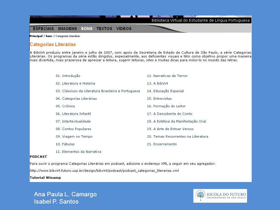 Ana Paula L. Camargo Isabel P. Santos