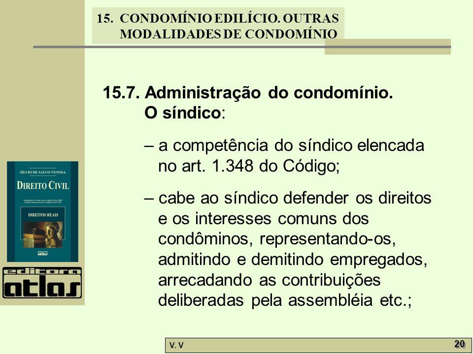 15.CONDOMÍNIO EDILÍCIO. OUTRAS MODALIDADES DE CONDOMÍNIO V.