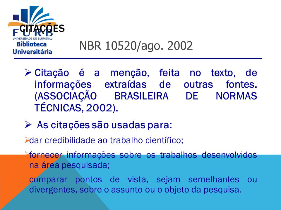 Biblioteca Universitária Universitária NUMERAÇÃO PROGRESSIVA NBR 6024/maio 2003  A numeração é separada do título apenas por um espaço.