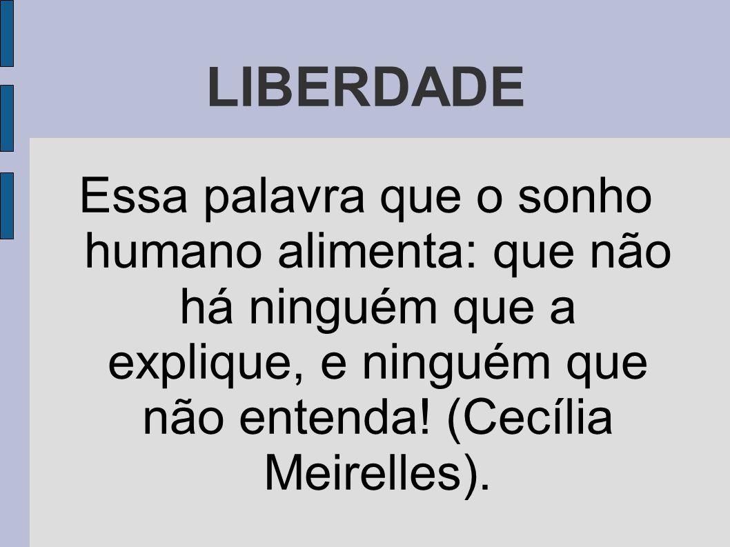 LIBERDADE 1.Diferencie liberdade de libertinagem.