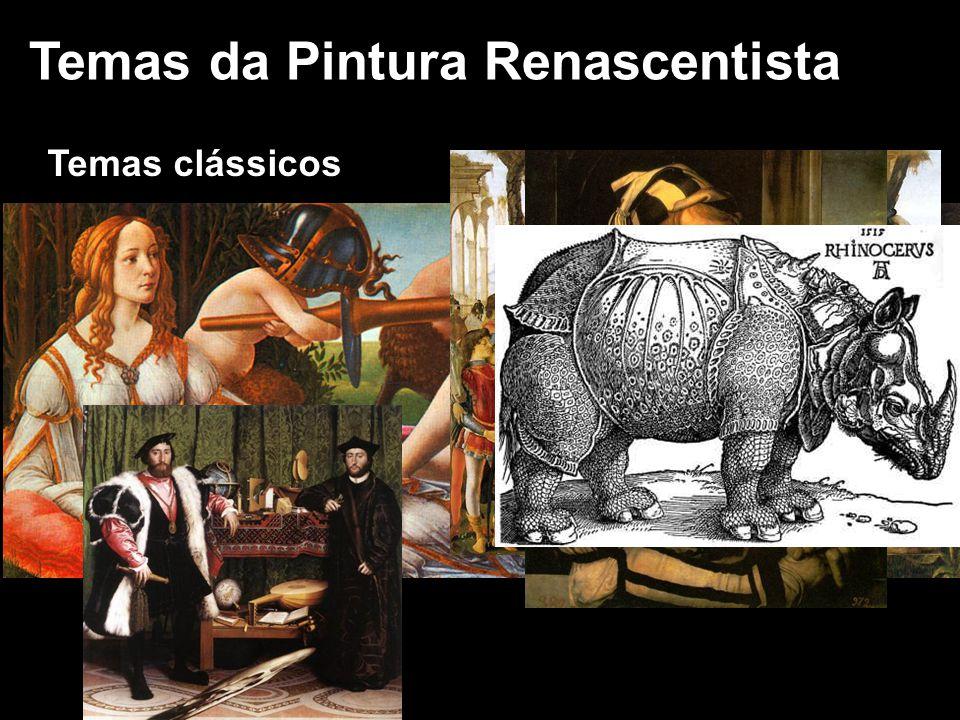 Principais Pintores Leonardo Da Vinci Rafael Miguel Ângelo Ticiano Botticelli El Greco Jan van Eyck Albert Durer Hans Holbein