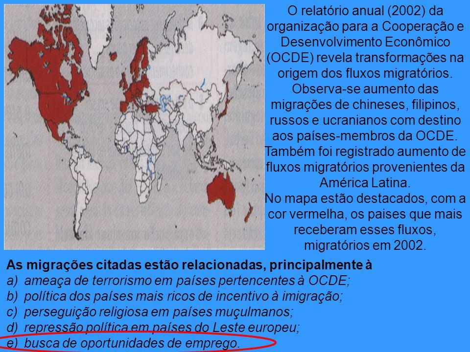 As migrações citadas estão relacionadas, principalmente à a)ameaça de terrorismo em países pertencentes à OCDE; b)política dos países mais ricos de in