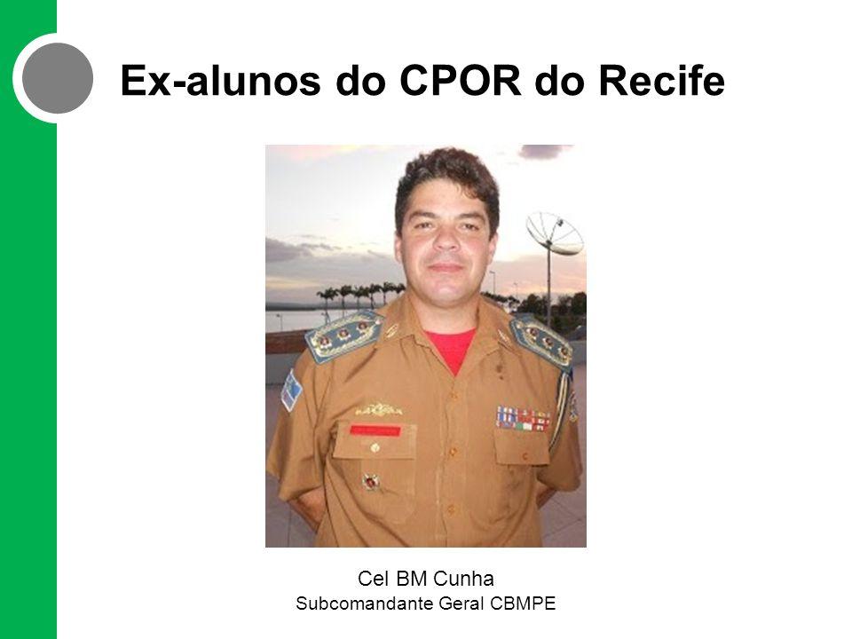 Ex-alunos do CPOR do Recife Cel BM Cunha Subcomandante Geral CBMPE