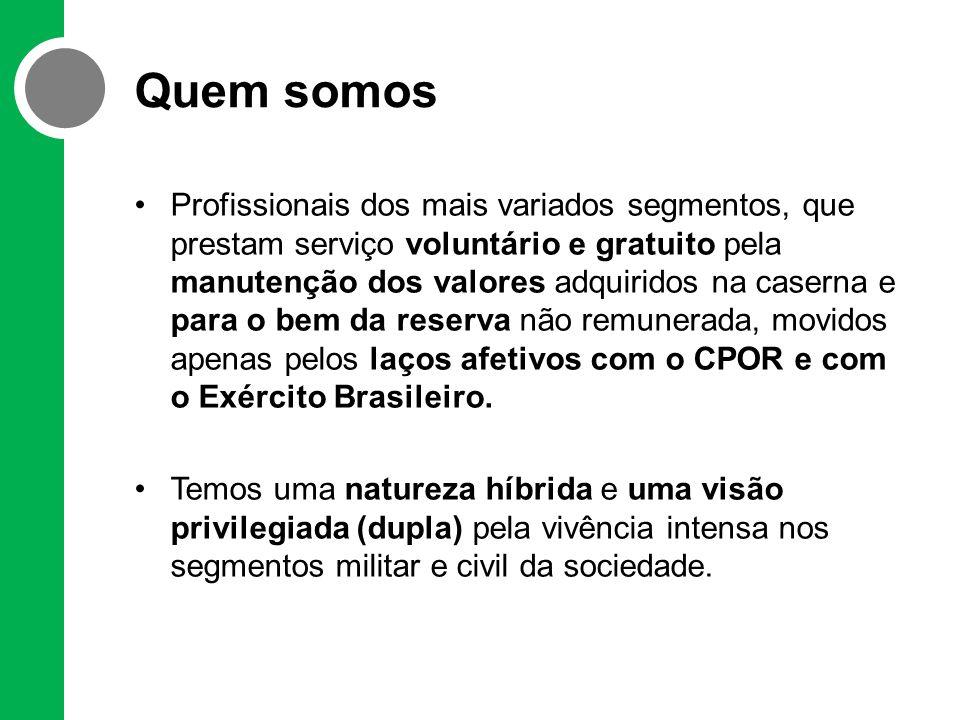 O que fazemos •MISSÃO: Nossa missão é contribuir para a valorização, capacitação, aprimoramento e projeção dos ex-alunos do CPOR/R na sociedade, bem como incentivar e organizar o congraçamento e a união entre eles e o fortalecimento dos seus laços afetivos com o CPOR e o Exército Brasileiro.