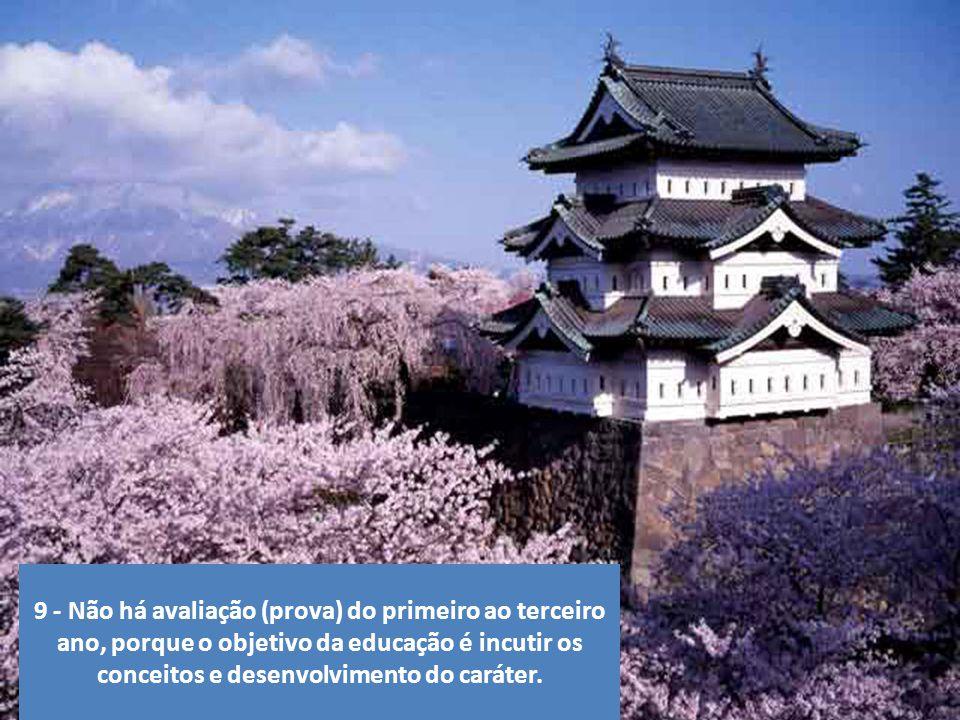 8 - Os japoneses, ainda que sejam uma das populações mais ricas do mundo, não têm empregados domésticos. Os pais são responsáveis pela casa e pelos fi