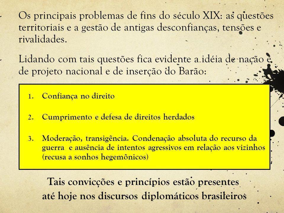 - Os principais problemas de fins do século XIX: as questões territoriais e a gestão de antigas desconfianças, tensões e rivalidades.