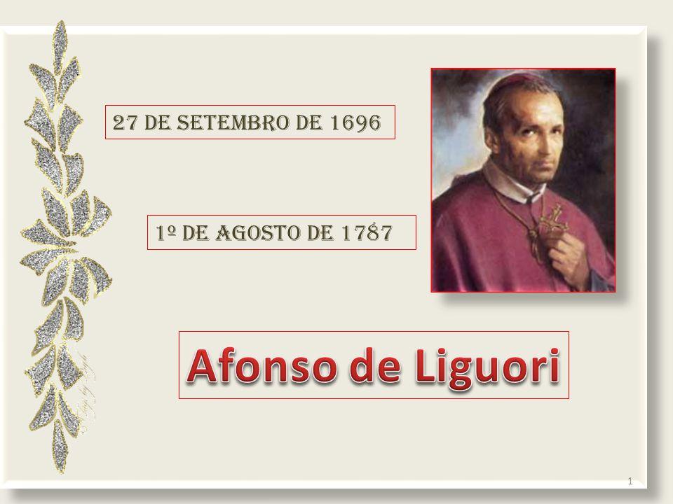 27 de setembro de 1696 1º de agosto de 1787 1