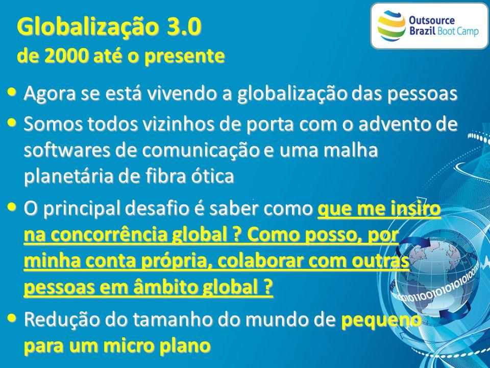 Globalização 2.0 de 1800 até 2000 • Foi o período da criação das multinacionais em busca de mão de obra barata e novos mercados • As forças predominan