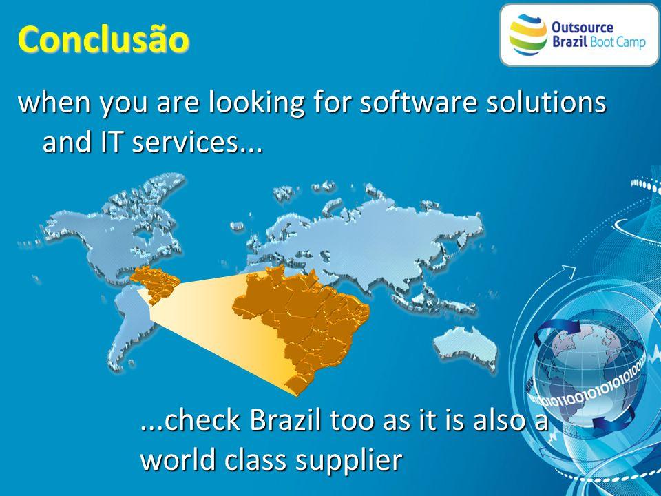 Como que os principais analistas mundiais de TI percebem o Brasil • Expertise e criatividade são fatores preponderantes • Grande vocação para inovação