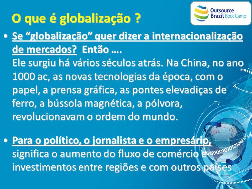 O que é globalização .O que é globalização .