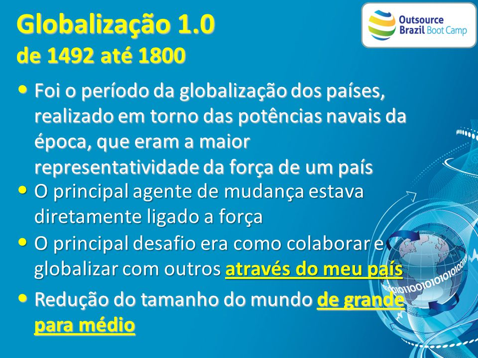 O que é globalização . O que é globalização .