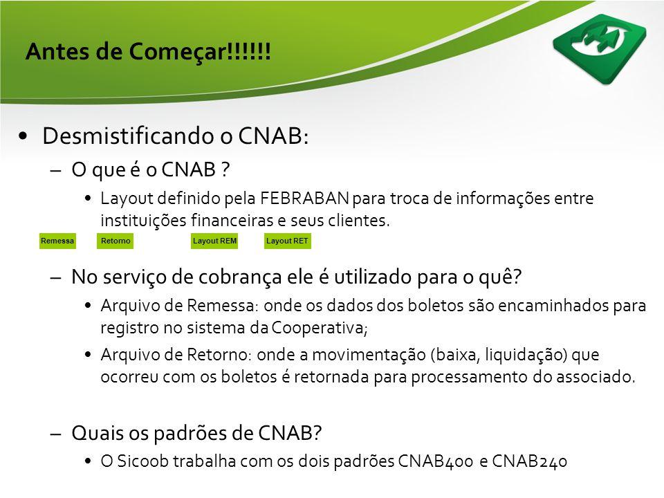 Banco Correspondente •Impressão de 2ª Via de Boleto do BB: –Endereço: (http://www21.bb.com.br/appbb/portal/bcob/voce/index.jsp)http://www21.bb.com.br/appbb/portal/bcob/voce/index.jsp -Dados solicitados -CNPJ BANCOOB; -CNPJ/CPF do Sacado; -Nosso número BB.